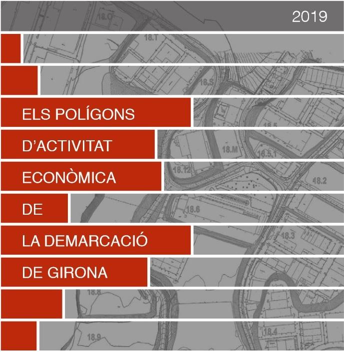 Els polígons d'activitat econòmica de la demarcació de Girona